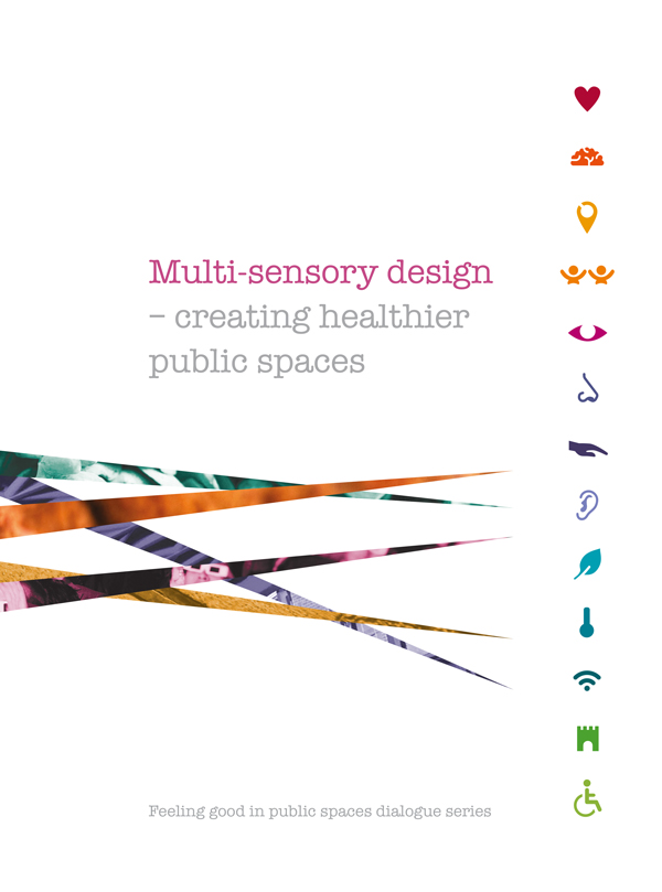 Multi-sensory design – creating healthier public spaces brochure